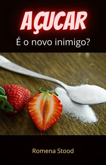 Açúcar - É o novo inimigo? - cover