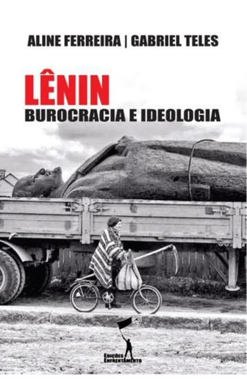 Lênin: Burocracia e Ideologia - cover