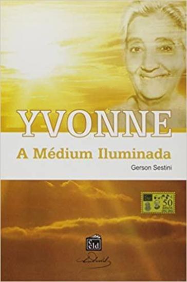 Yvonne - A Médium Iluminada - cover