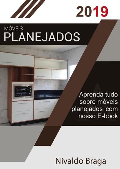 Móveis Planejados 2019 - O Segredo dos Móveis Plaanejados - cover