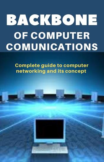 Backbone of Computer Communications - cover