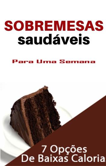 Sobremesas Saudaveis - Para Uma Semana - cover