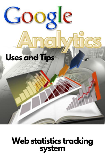 Google Analytics Uses and Tips - cover