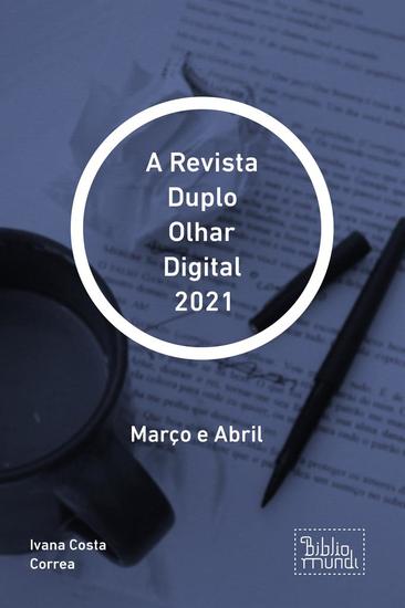A Revista Duplo Olhar Digital 2021 - Março e Abril - cover