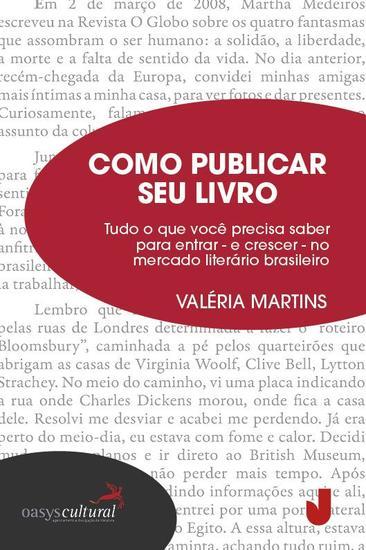 Como publicar seu livro - Tudo para entrar e crescer no meio literário brasileiro - cover
