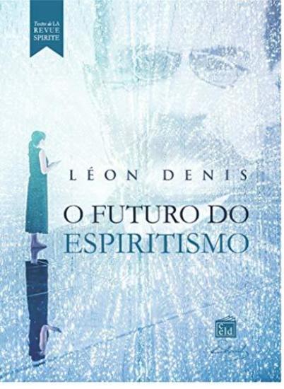 O Futuro do espiritismo - cover