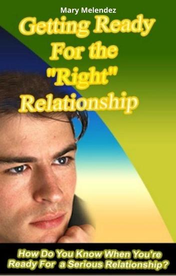 Getting Ready for the Right Relationship - cover