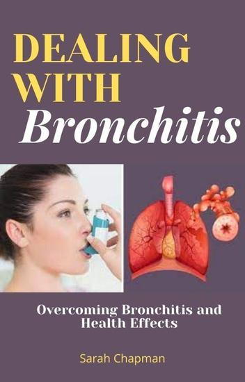 Dealing With Bronchitis - cover