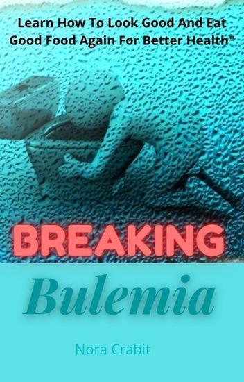 Breaking Bulemia - cover