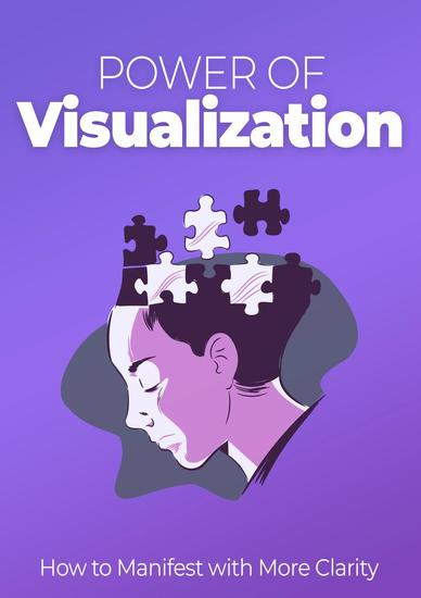 Power of Visualization - How to Manifest with More Clarity - cover