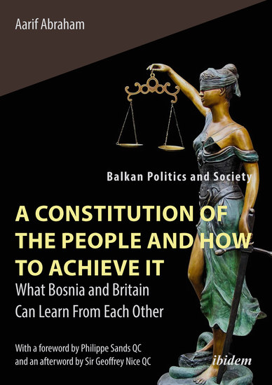 A Constitution of the People and How to Achieve It - What Bosnia and Britain Can Learn From Each Other - cover