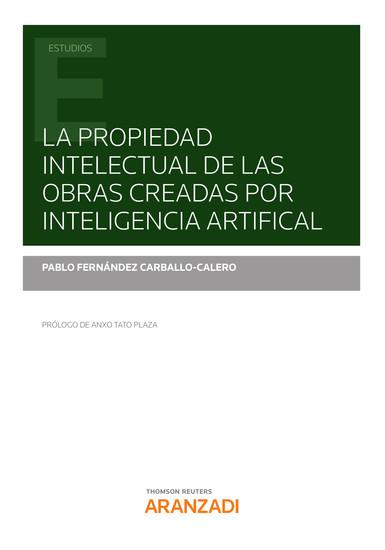 La propiedad intelectual de las obras creadas por inteligencia artificial - cover