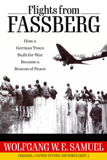 Flights from Fassberg - How a German Town Built for War Became a Beacon of Peace - cover