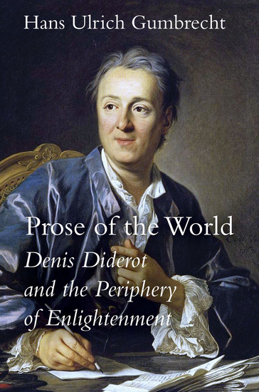 Prose of the World - Denis Diderot and the Periphery of Enlightenment - cover
