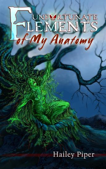 Unfortunate Elements of My Anatomy - cover