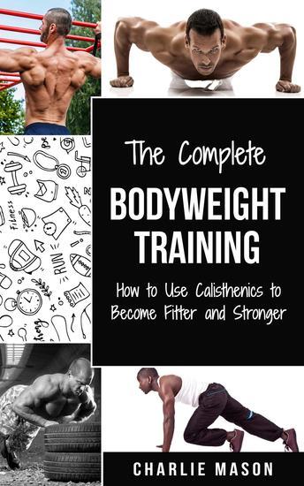 Bodyweight Training (bodyweight strength training anatomy bodyweight scales bodyweight training bodyweight exercises bodyweight workout) - cover