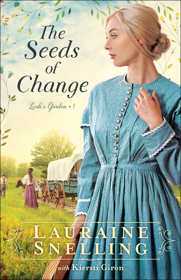 The Seeds of Change (Leah's Garden Book #1) - cover
