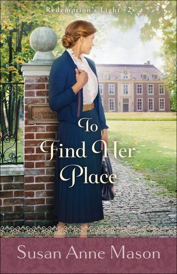 To Find Her Place (Redemption's Light Book #2) - cover