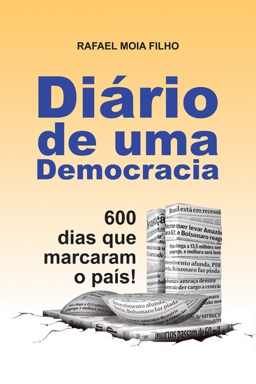 Diário de Uma Democracia - 600 Dias que Marcaram o País! - cover