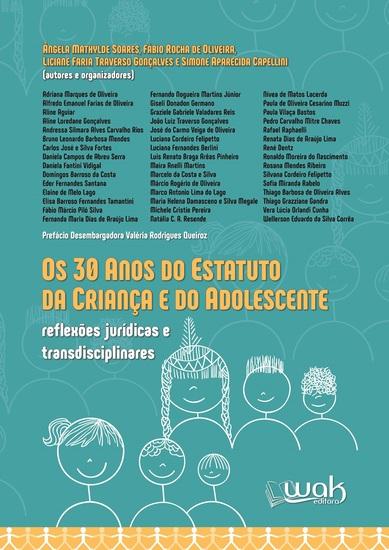 Os 30 Anos do Estatuto da Criança e do Adolescente - Reflexões jurídicas e transdisciplinares - cover