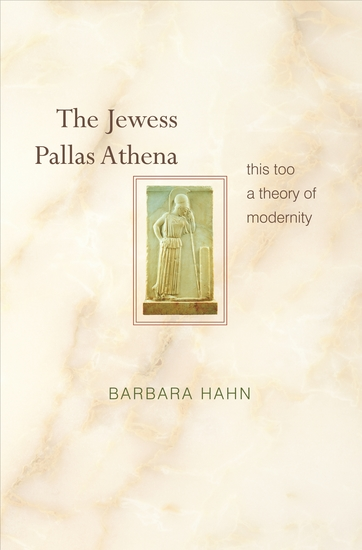 The Jewess Pallas Athena - This Too a Theory of Modernity - cover