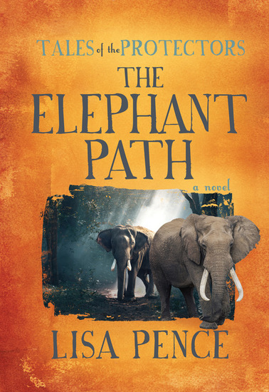 Tales of the Protectors - The Elephant Path - cover