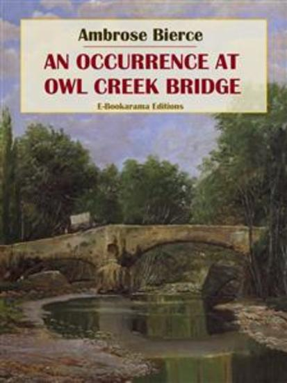 An Occurrence at Owl Creek Bridge - cover