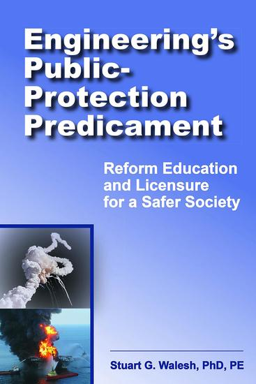 Engineering's Public-Protection Predicament - Reform Education and Licensure for a Safer Society - cover