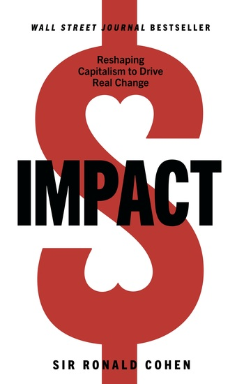 Impact - Reshaping Capitalism to Drive Real Change - cover