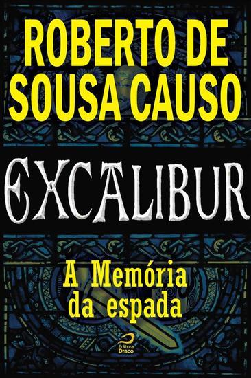A Memória da espada - Excalibur - cover