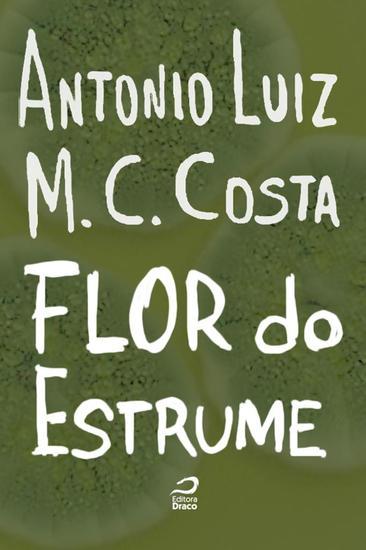 A Flor do estrume - cover