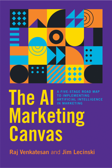 The AI Marketing Canvas - A Five-Stage Road Map to Implementing Artificial Intelligence in Marketing - cover