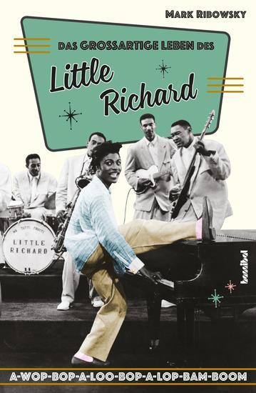 Das großartige Leben des Little Richard - A-Wop-Bop-A-Loo-Bop-A-Lop-Bam-Boom - cover