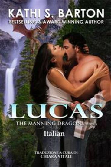 Lucas - The Manning Dragons Libro 4 - cover