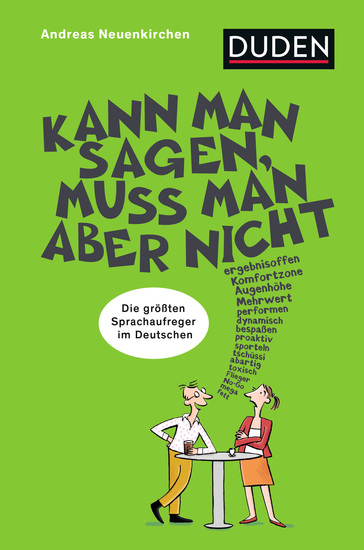Kann man sagen muss man aber nicht - Die größten Sprachaufreger des Deutschen - cover