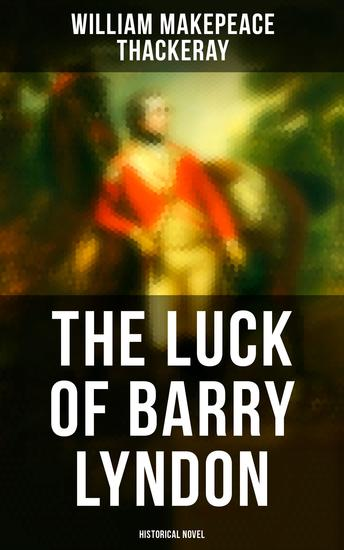 The Luck of Barry Lyndon (Historical Novel) - cover