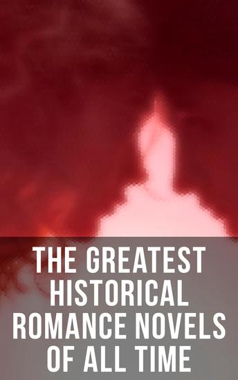 The Greatest Historical Romance Novels Of All Time - cover