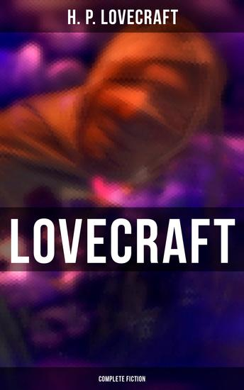 Lovecraft: Complete Fiction - cover
