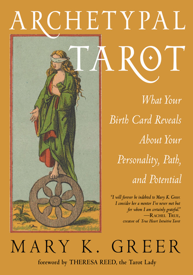 Archetypal Tarot - What Your Birth Card Reveals About Your Personality Your Path and Your Potential - cover