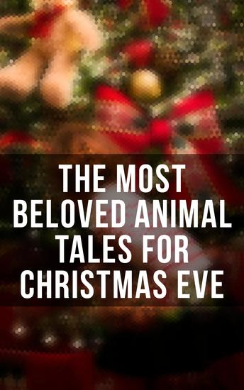 The Most Beloved Animal Tales for Christmas Eve - cover