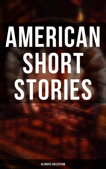 American Short Stories – Ultimate Collection - cover