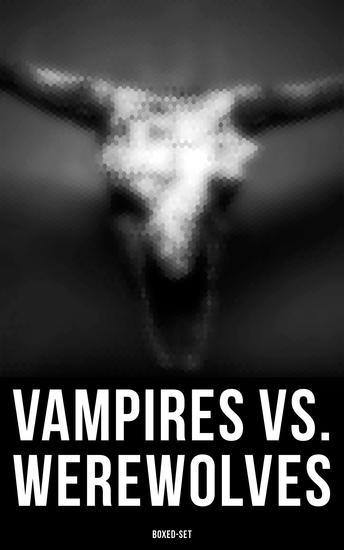 Vampires vs Werewolves Boxed-Set - cover
