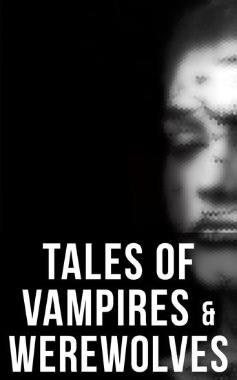 Tales of Vampires & Werewolves - Collection - cover