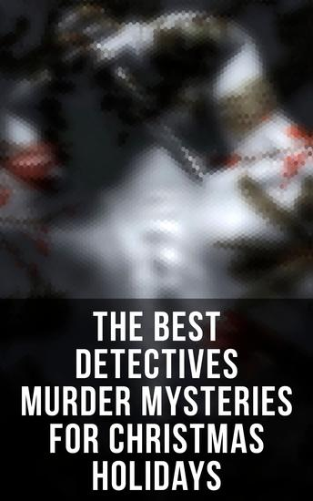 The Best Detectives Murder Mysteries for Christmas Holidays - cover
