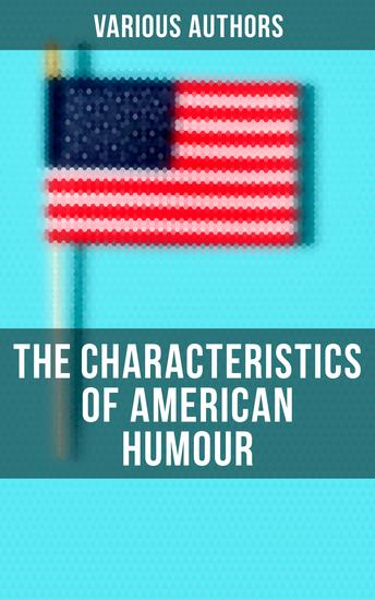 The Characteristics of American Humour - cover