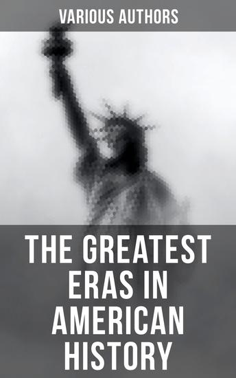 The Greatest Eras in American History - cover