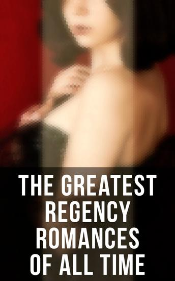 The Greatest Regency Romances of All Time - cover