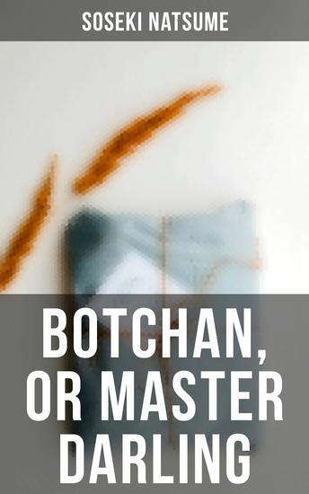 Botchan or Master Darling - cover