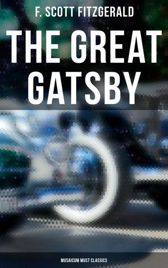 The Great Gatsby (Musaicum Must Classics) - cover