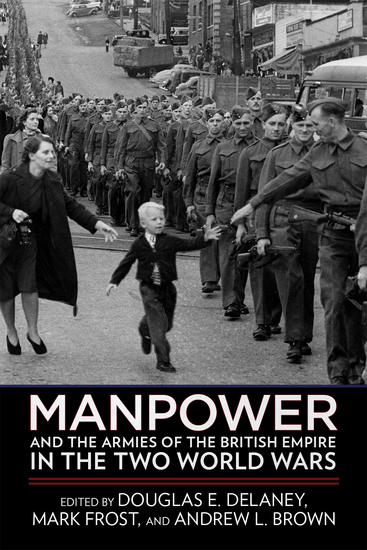 Manpower and the Armies of the British Empire in the Two World Wars - cover